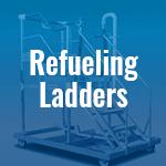 Refueling Ladders